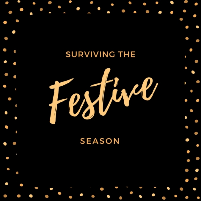 Surviving the Festive Season