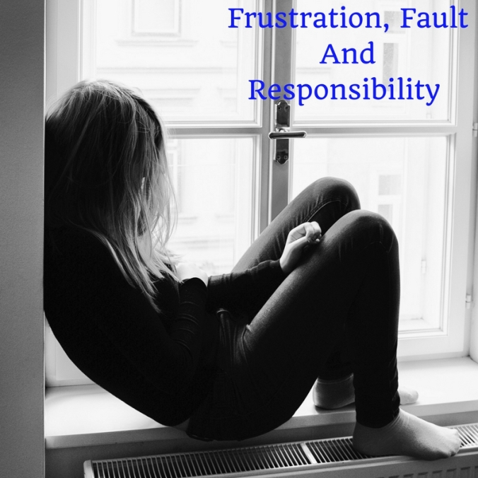 Frustration Fault And Responsibility