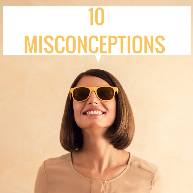 10 Misconceptions